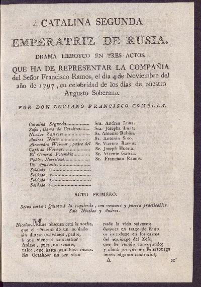 Catalina Segunda Emperatriz de Rusia : drama heroyco en tres actos / por D. Luciano Francisco Comella