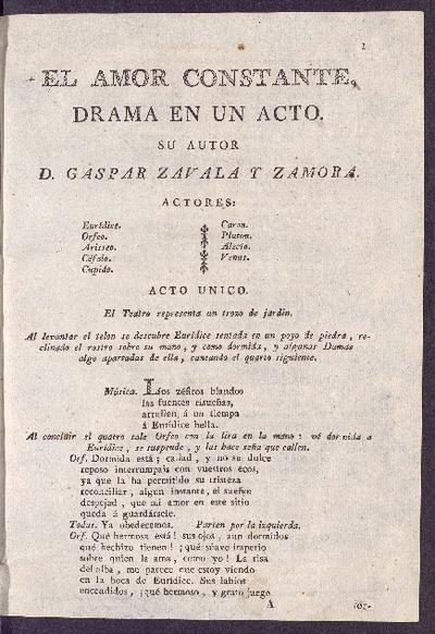 El amor constante : drama en un acto / su autor D. Gaspar Zavala y Zamora