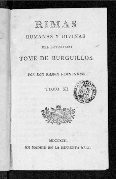 Omnia Rimas Humanas Y Divinas Del Licenciado Tomé De Burguillos De Lope De Vega Por Don Ramon Fernandez
