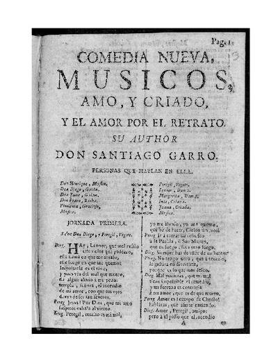Músicos, amo, y criado, y el amor por el retrato / su author Santiago Garro