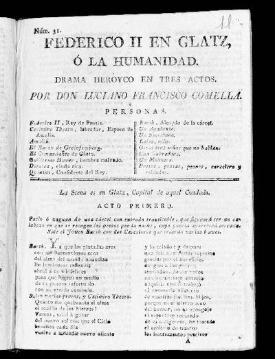 Federico II en Glatz o La Humanidad : drama heroyco en tres actos / por Luciano Francisco Comella