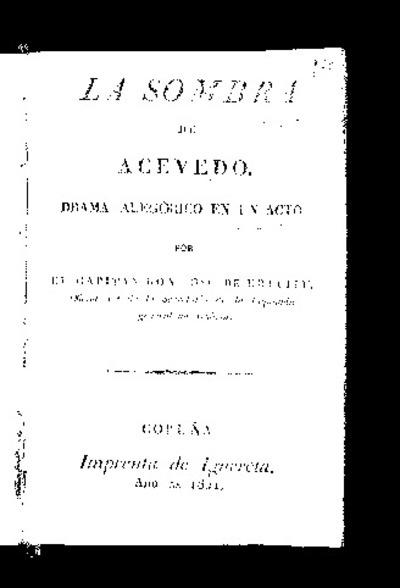 La sombra de Acevedo : drama alegórico en un acto / por el capitán José de Urcullu