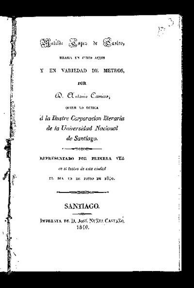 Matilde López de Castro : drama en cinco actos y en variedad de metros / por Antonio Camino