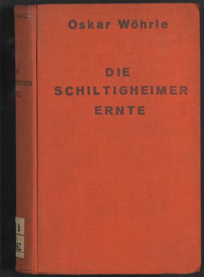 ˜Dieœ Schiltigheimer Ernte :Gedichte