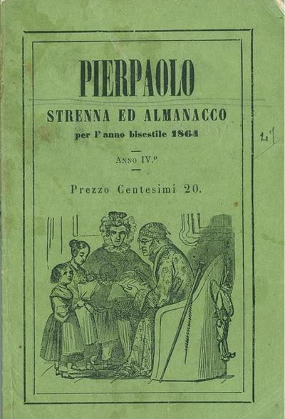 Pierpaolo : anno IV : strenna per l'anno bisestile 1864 ...