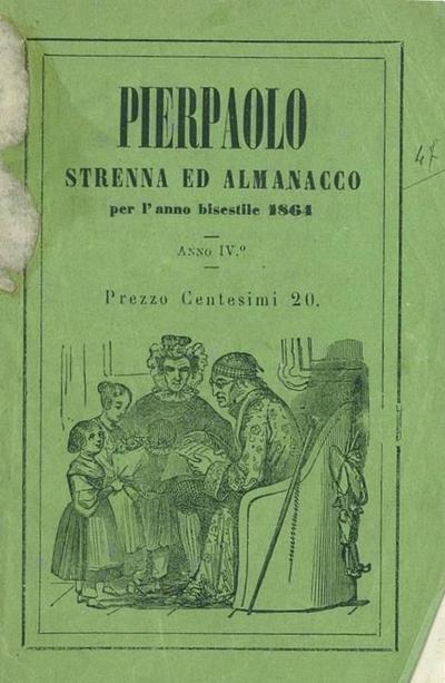 Pierpaolo : anno IV : strenna per l' anno bisestile 1864 ...