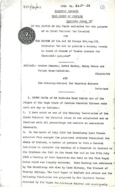 Photocopy of affadavit 'In the Matter of the funds collected for the purpose of an Irish National War Memorial' and 'The Matter of the Act 52 George 3rd, cap.101'.