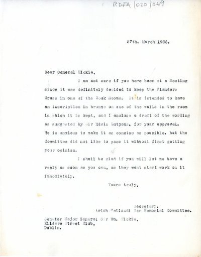 Letter [carbon-copy] from [Miss H.G. Wilson], Secretary, Irish National War Memorial Committee to Senator Major-General Sir William Hickie, Kildare Street Club, Dublin.