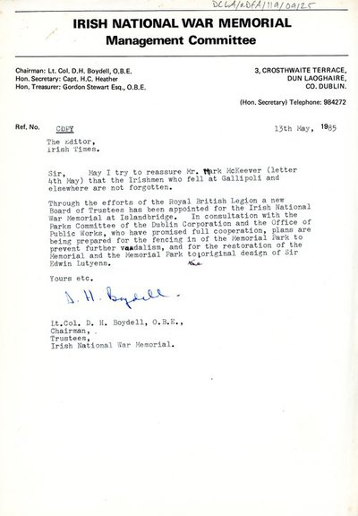 Copy of letter sent to the Editor of The Irish Times from Lt. Col D. H. Boydell, O.B.E., Chairman of the Irish National War Memorial Committee