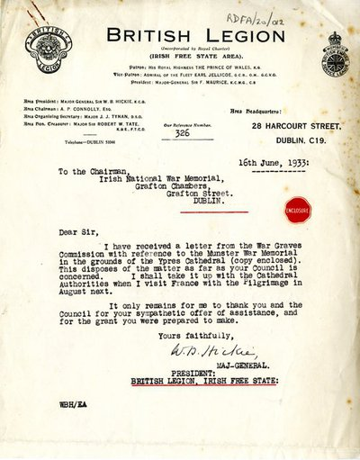 Letter from Major-General W.B. Hickie, President, British Legion, Irish Free State Area, 28 Harcourt Street, Dublin, to the Chairman, Irish National War Memorial Committee, Grafton Chambers, Grafton Street, Dublin.