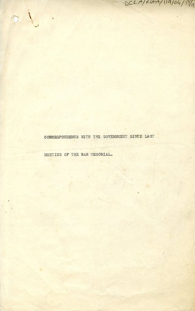 Correspondence between the Government and the Irish National War Memorial Committee since the last meeting of the War Memorial