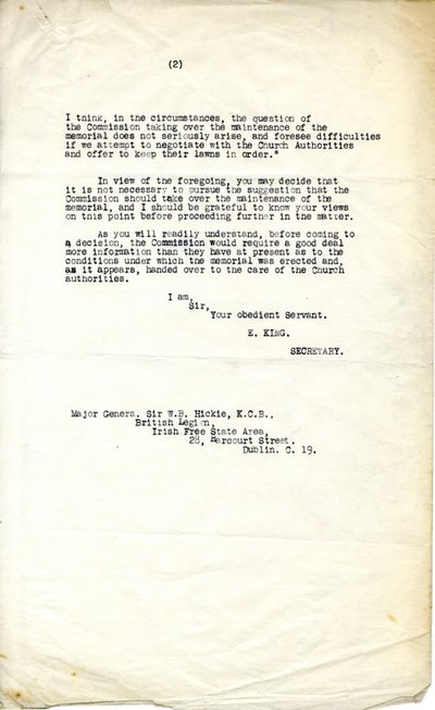 Letter [typed copy] from E. King, Secretary, Imperial War Graves Commission, 32 Grosvenor Gardens, London S.W.1 to Major General Sir W.B. Hickie, British Legion, Irish Free State Area, 28 Harcourt Street, Dublin.