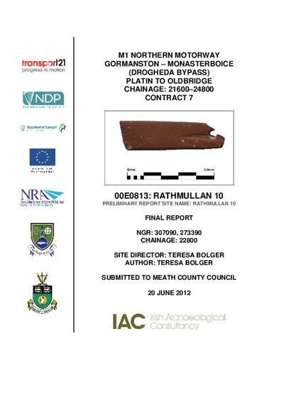 Archaeological excavation report, 00E0813 Rathmullan 10  , County Meath.