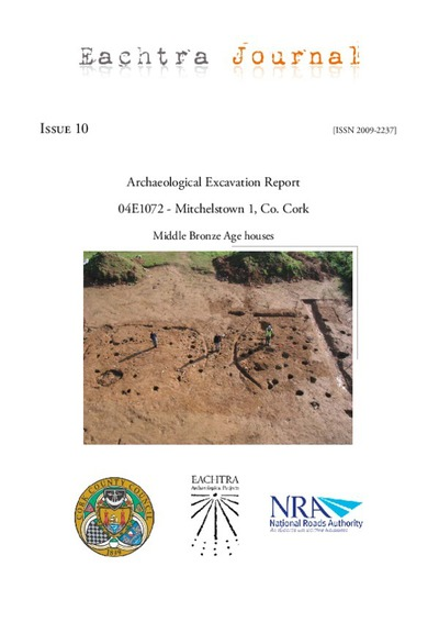 Archaeological excavation report,  04E1072 Mitchelstown 1,  County Cork.