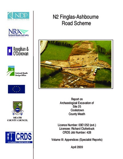 Archaeological excavation report,  03E1252 Cookstown Site 25 Vol 3 Specialist Reports,  County Meath.