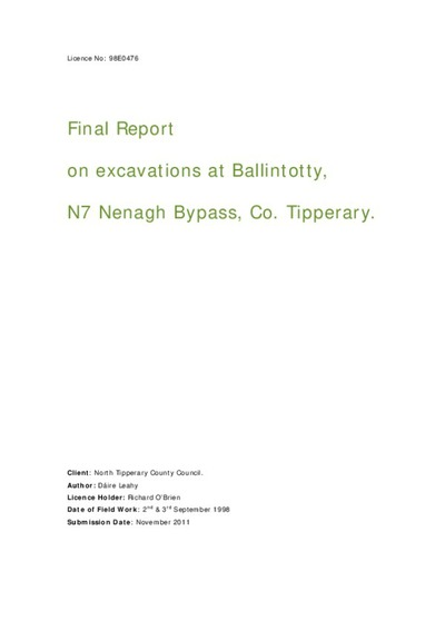 Archaeological excavation report,  98E0476 Ballintotty,  County Tipperary.