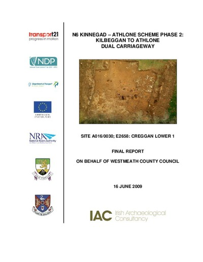 Archaeological excavation report,  E2658 Creggan Lower 1,  County Westmeath.