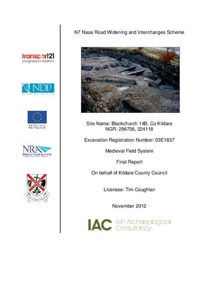 Archaeological excavation report,  E1837 Blackchurch 14B,  County Kildare.