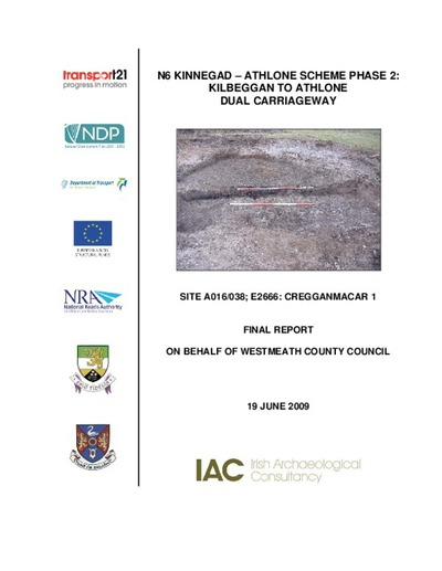 Archaeological excavation report,  E2666 Cregganmacar 1,  County Westmeath.