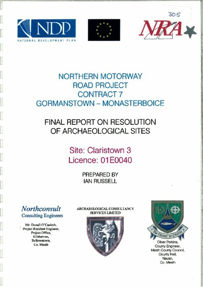 Archaeological excavation report, 01E0040 Claristown 3, County Meath.
