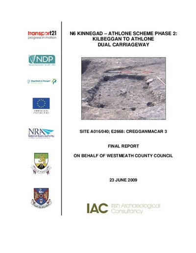 Archaeological excavation report,  E2668 Cregganmacar 3,  County Westmeath.