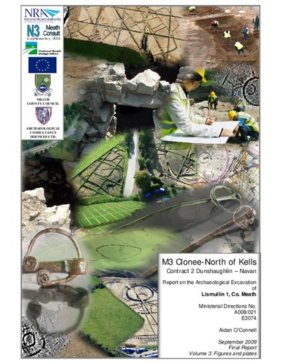 Archaeological excavation report,  E3074 Lismullin 1 Vol 3 Images,  County Meath.