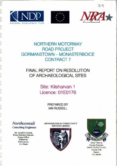 Archaeological excavation report, 01E0176 Kilsharvan 1, County Meath.