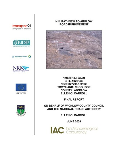 Archaeological excavation report,  E3221 Cloghoge A022-036,  County Wicklow.