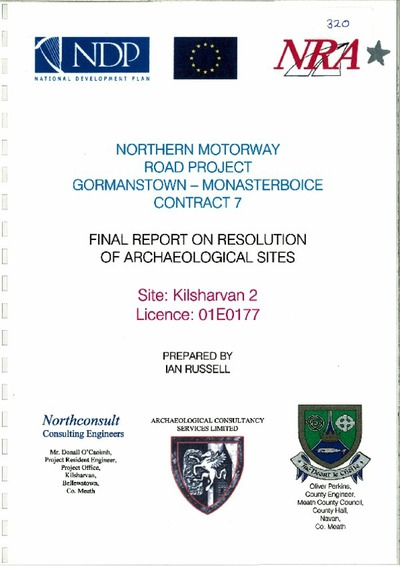 Archaeological excavation report, 01E0177 Kilsharvan 2, County Meath.