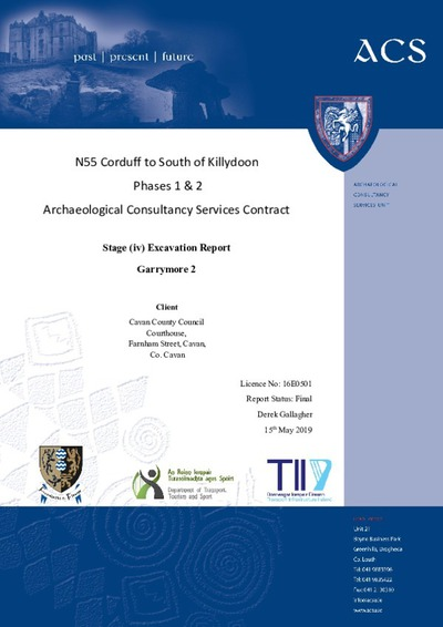 Archaeological excavation report,  16E0521 Garrymore 2,  County Cavan.