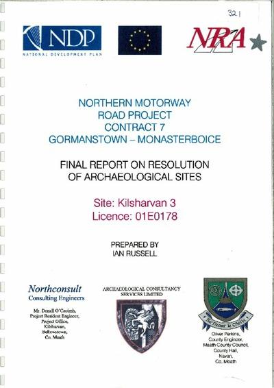 Archaeological excavation report, 01E0178 Kilsharvan 3, County Meath.