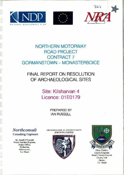 Archaeological excavation report, 01E0179 Kilsharvan 4, County Meath.