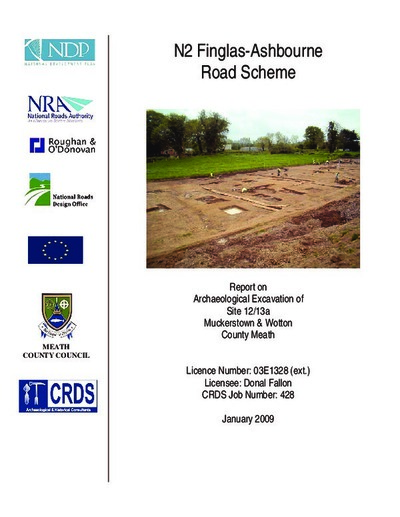 Archaeological excavation report,  03E1328  Muckerstown & Wotton Site 12-13A,  County Meath.