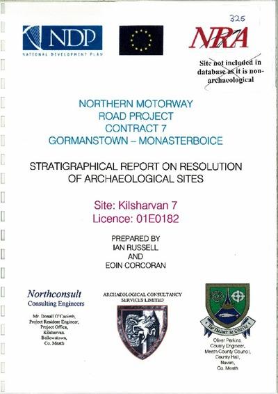 Archaeological excavation report, 01E0182 Kilsharvan 7 Final Report, County Meath.