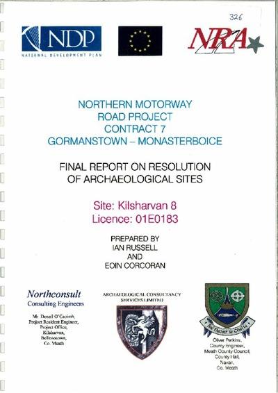 Archaeological excavation report, 01E0183 Kilsharvan 8, County Meath.