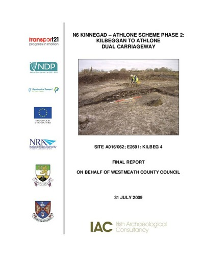 Archaeological excavation report,  E2691 Kilbeg 4,  County Westmeath.