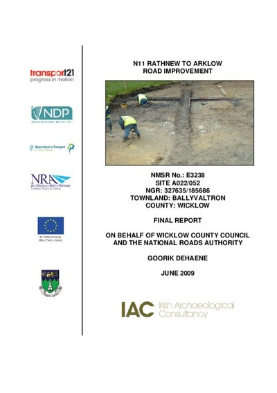 Archaeological excavation report,  E3238 Ballyvaltron A022-052,  County Wicklow.