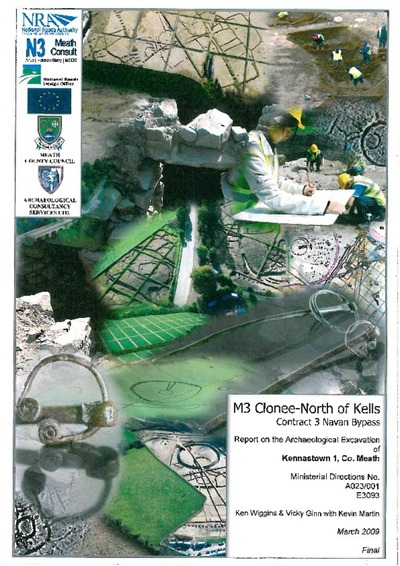 Archaeological excavation report,  E3093 Kennastown 1,  County Meath.