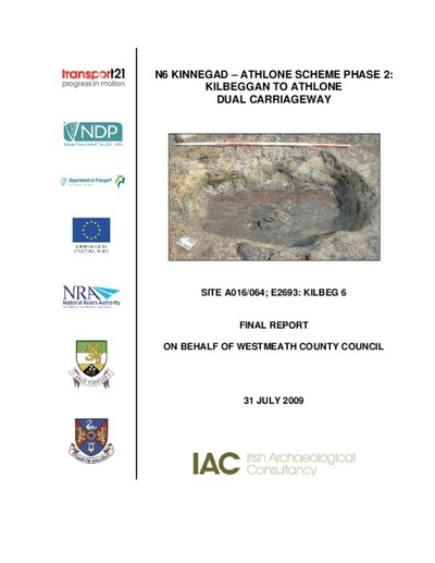 Archaeological excavation report,  E2693 Kilbeg 6,  County Westmeath.