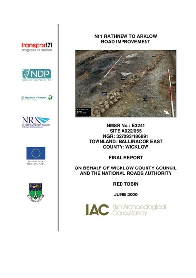Archaeological excavation report,  E3241 Ballinacor East A022-055,  County Wicklow.