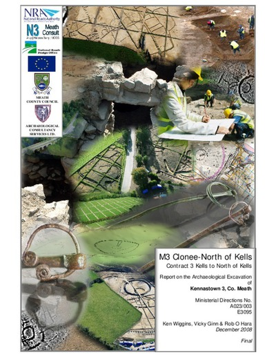 Archaeological excavation report,  E3095 Kennastown 3,  County Meath.