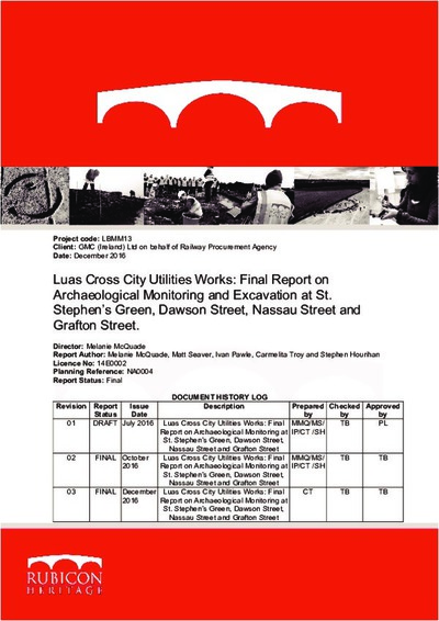 Archaeological excavation report, 14E0002 Utilities at St. Stephens Green, Dawson St, Nassau St, Grafton St., County Dublin.