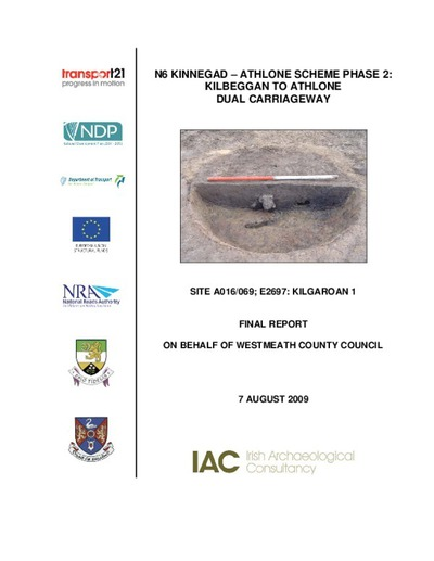 Archaeological excavation report,  E2697 Kilgaroan 1,  County Westmeath.