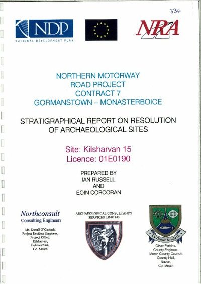 Archaeological excavation report, 01E0190 Kilsharvan 15 Final Report, County Meath.