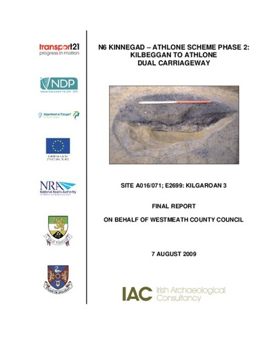 Archaeological excavation report,  E2699 Kilgaroan 3,  County Westmeath.
