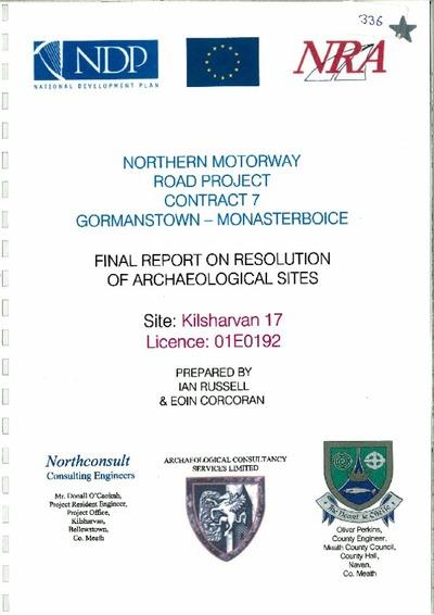 Archaeological excavation report, 01E0192 Kilsharvan 17, County Meath.