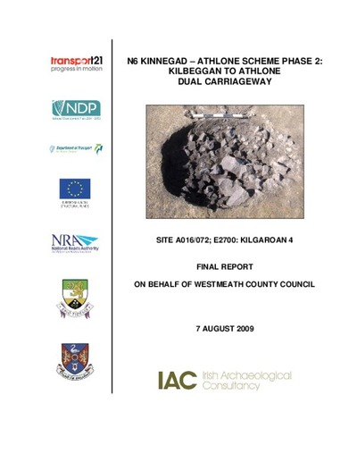 Archaeological excavation report,  E2700 Kilgaroan 4,  County Westmeath.