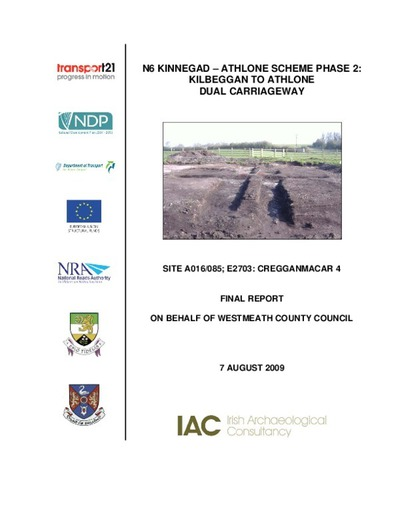 Archaeological excavation report,  E2703 Cregganmacar 4,  County Westmeath.