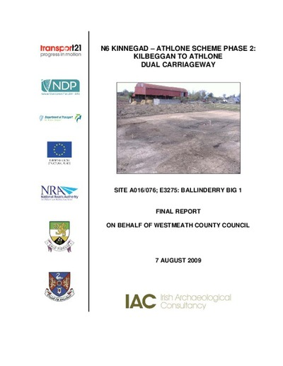 Archaeological excavation report,  E3275 Ballinderry Big 1,  County Westmeath.