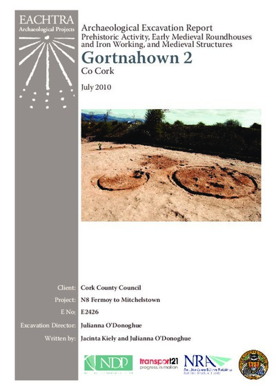 Archaeological excavation report,  E2426 Gortnahown 2,  County Cork.